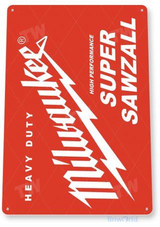 tin sign c817 milwaukee sawzall saws rustic retro garage sign auto shop saw sign tinworld tinsign_com
