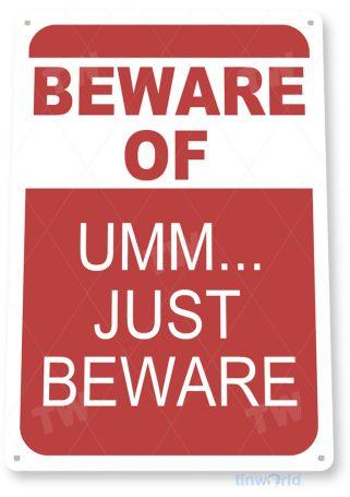 tin sign c869 beware sign tinworld tinsign_com tinworld tinsign_com