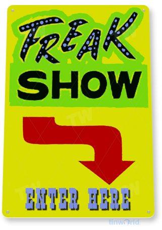 tin sign c912 freak show sign tinworld tinsign_com tinworld tinsign_com