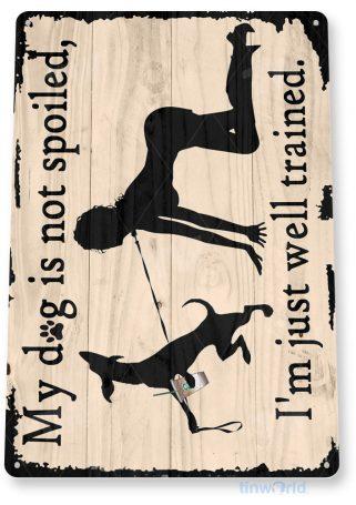 tin sign d000 spoiled dog sign tinworld tinsign_com tinworld tinsign_com