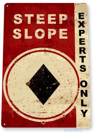 tin sign d001 steep slope sign tinworld tinsign_com tinworld tinsign_com