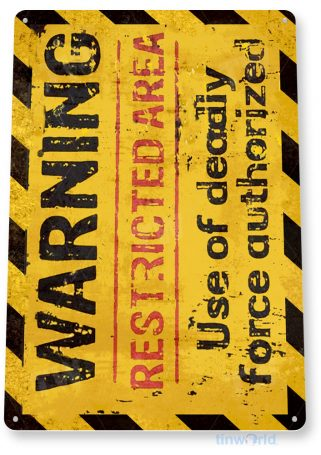 tin sign d017 warning restricted area sign tinworld tinsign_com tinworld tinsign_com