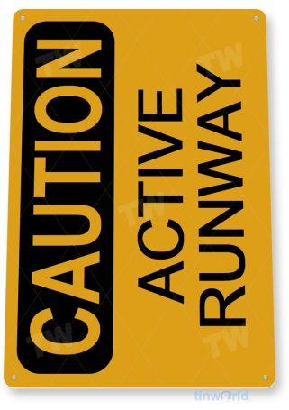 tin sign d030 caution active runway sign tinworld tinsign_com tinworld tinsign_com