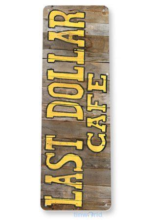 tin sign a990 last dollar cafe rustic kitchen cottage farm sign tinworld tinsign_com
