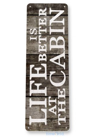 tin sign b275 life better at cabin rustic lake beach house cottage cave sign tinworld tinsign_com