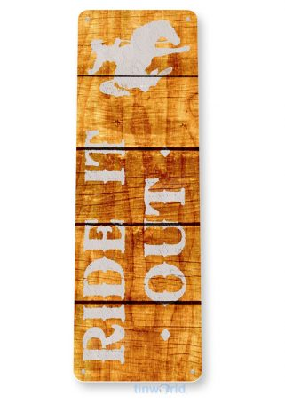tin sign b421 ride out rustic ranch farm barn cabin cottage sign tinworld tinsign_com