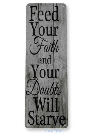 tin sign b763 feed your faith rustic kitchen cottage farm church cabin sign tinworld tinsign_com