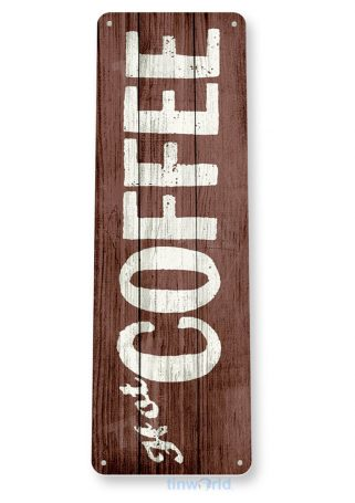 tin sign b772 hot coffee rustic retro coffee shop sign kitchen cottage cafe farm tinworld tinsign_com