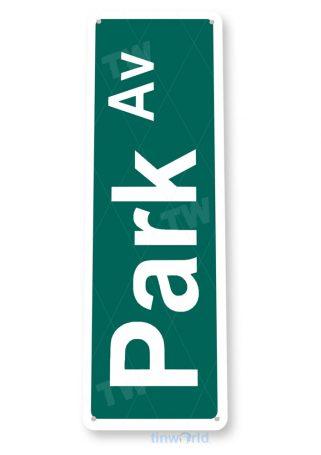 tin sign b893 park ave new york central park street sign tinworld tinsign_com