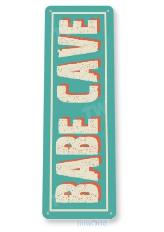 tin sign c650 babe cave sign garage shed kitchen cottage beach house tinworld tinsign_com