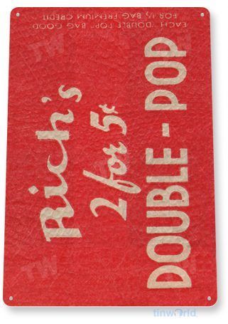 d247 rich's double-pop sign tinworld tinsign_com